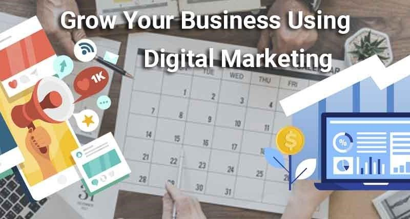 Grow Business with Digital Marketing